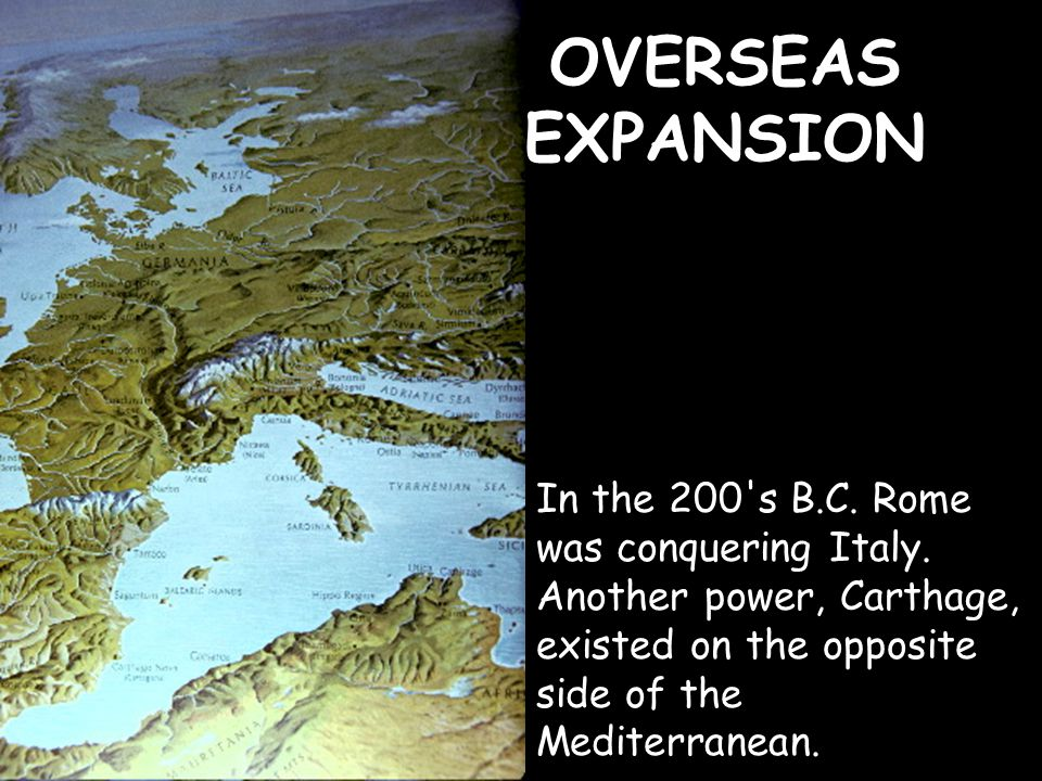 With Carthage out of the way, Rome became the most important power in the western Mediterranean.
