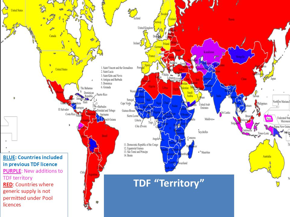 BLUE: Countries included in previous TDF licence PURPLE: New additions to TDF territory RED: Countries where generic supply is not permitted under Pool licences TDF Territory
