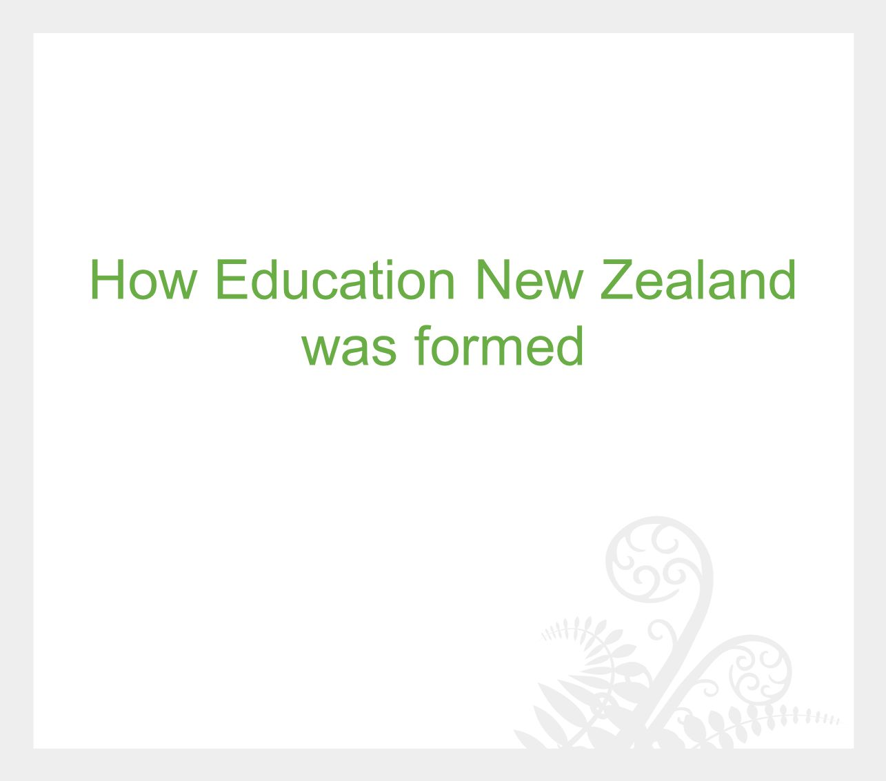 How Education New Zealand was formed