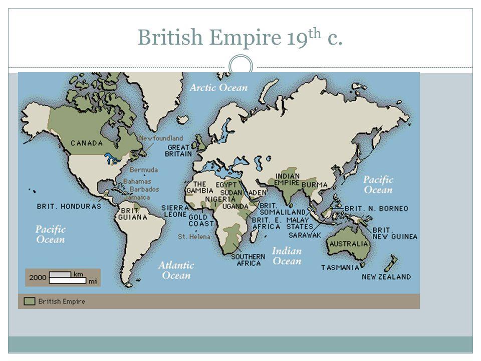 British Empire 19 th c.