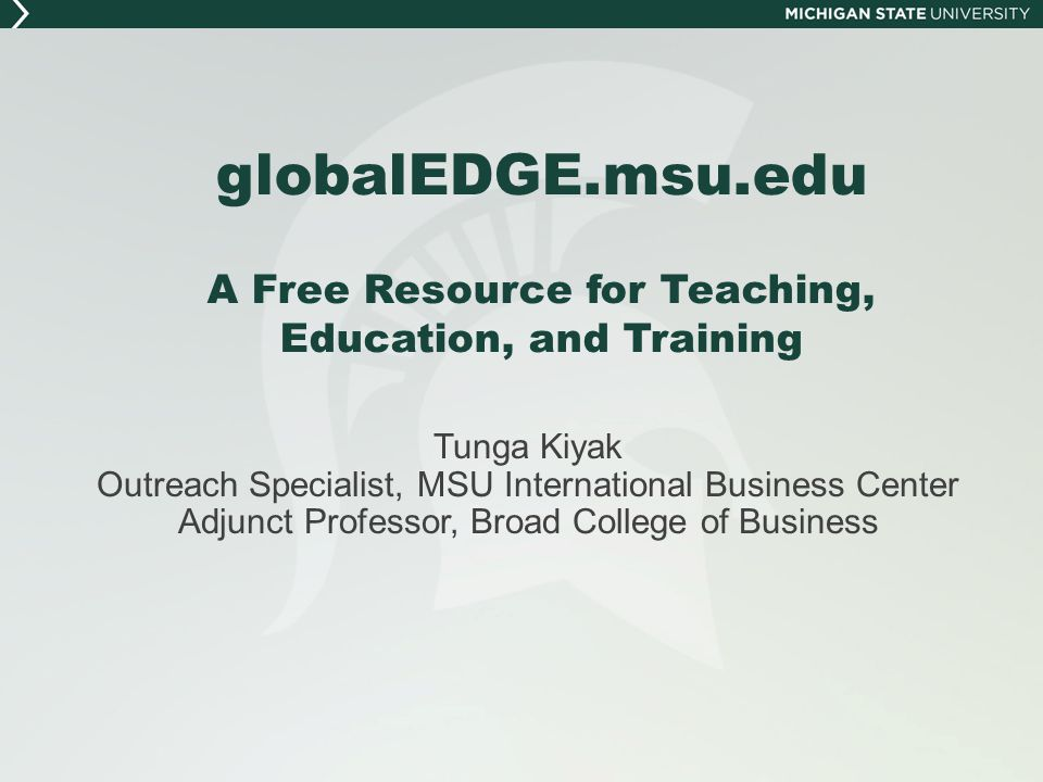 International Business Center Mission: To provide superior education, research, and assistance to businesses, public policy makers, academics, and students on international business and trade.