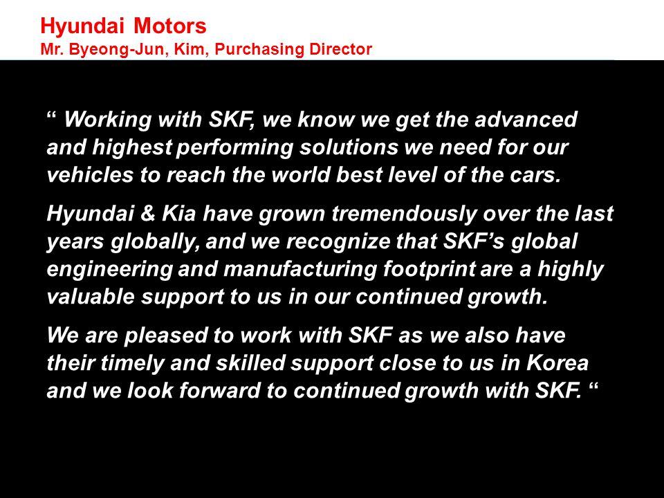 © SKF Group Hyundai Motors Mr.