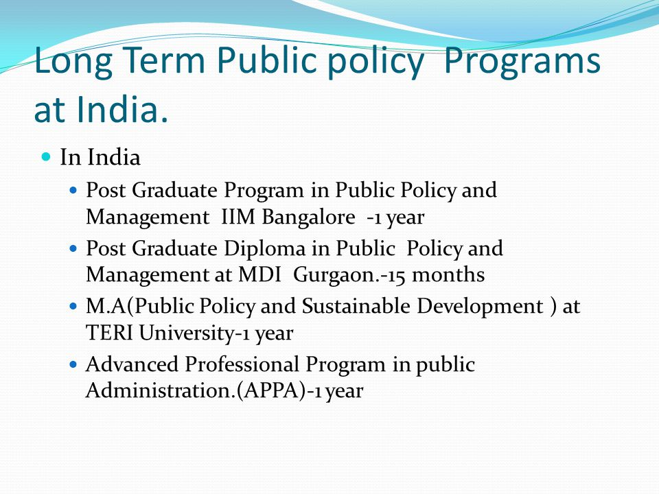 Long Term Public policy Programs at India.