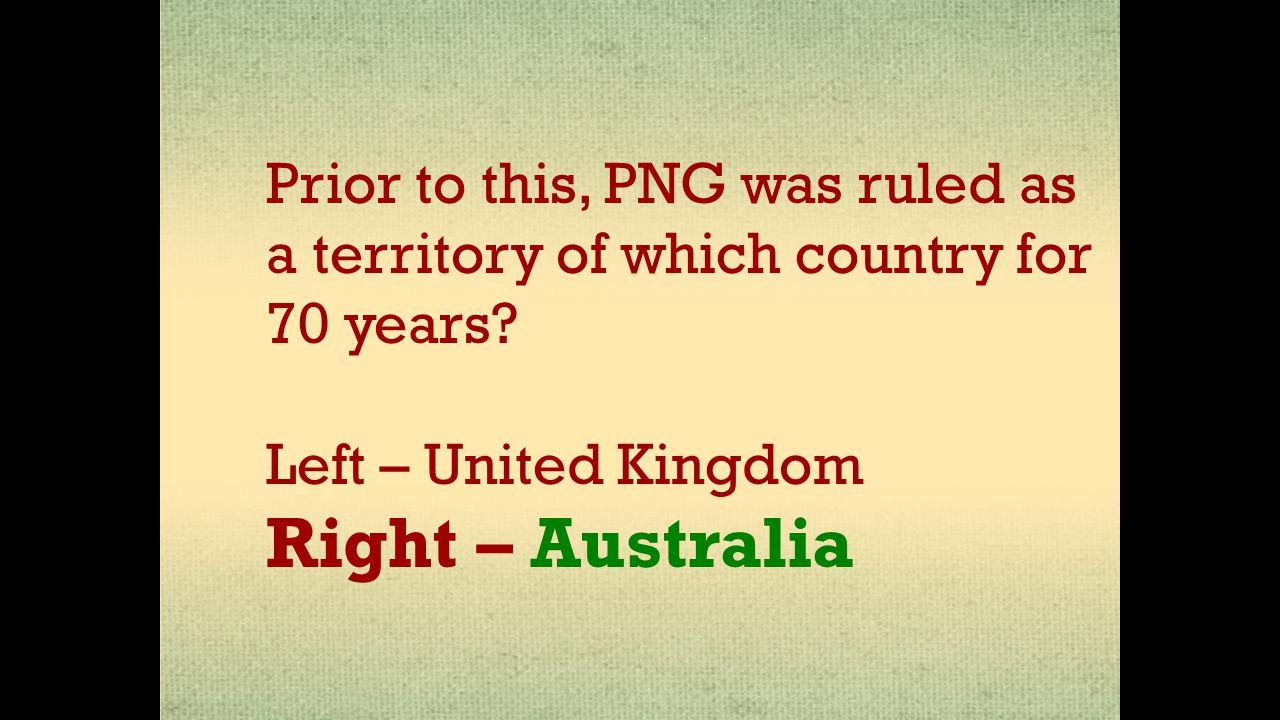 Prior to this, PNG was ruled as a territory of which country for 70 years.