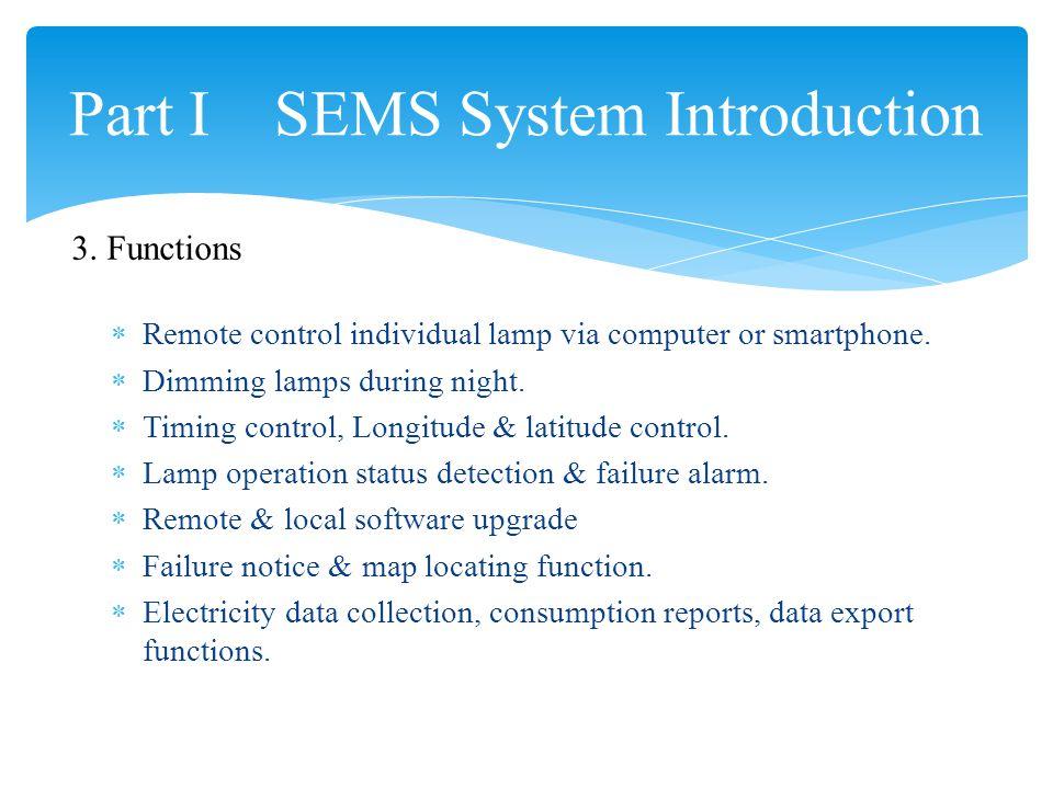  Remote control individual lamp via computer or smartphone.