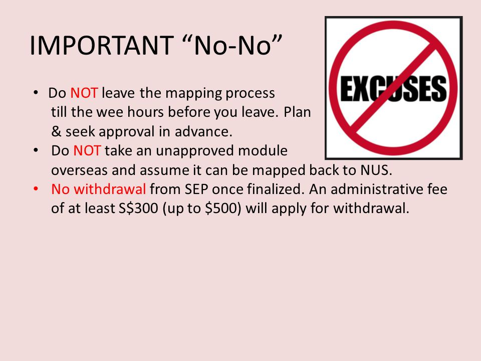 IMPORTANT No-No Do NOT leave the mapping process till the wee hours before you leave.