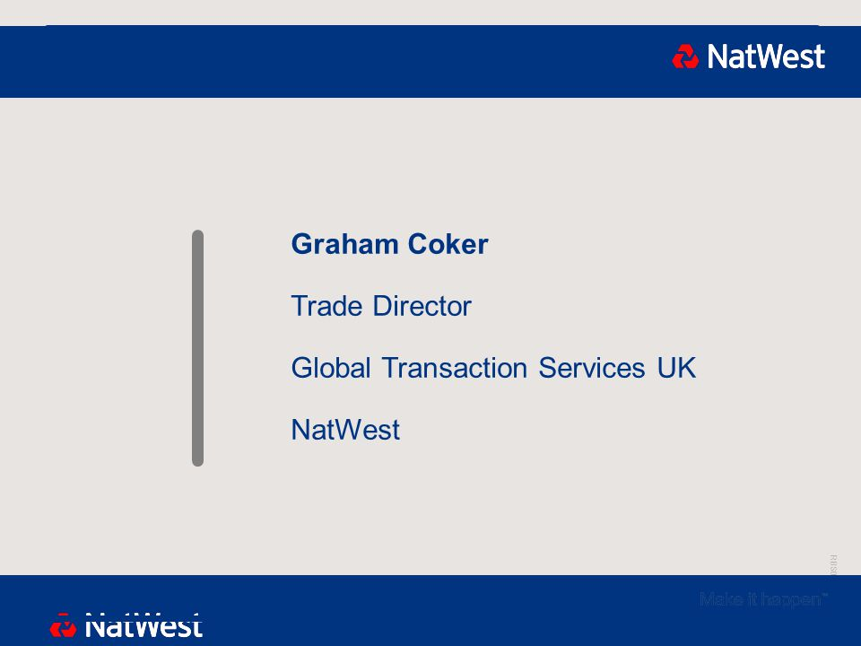 RBS00000 Graham Coker Trade Director Global Transaction Services UK NatWest