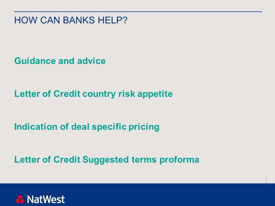 RBS00000 HOW CAN BANKS HELP.