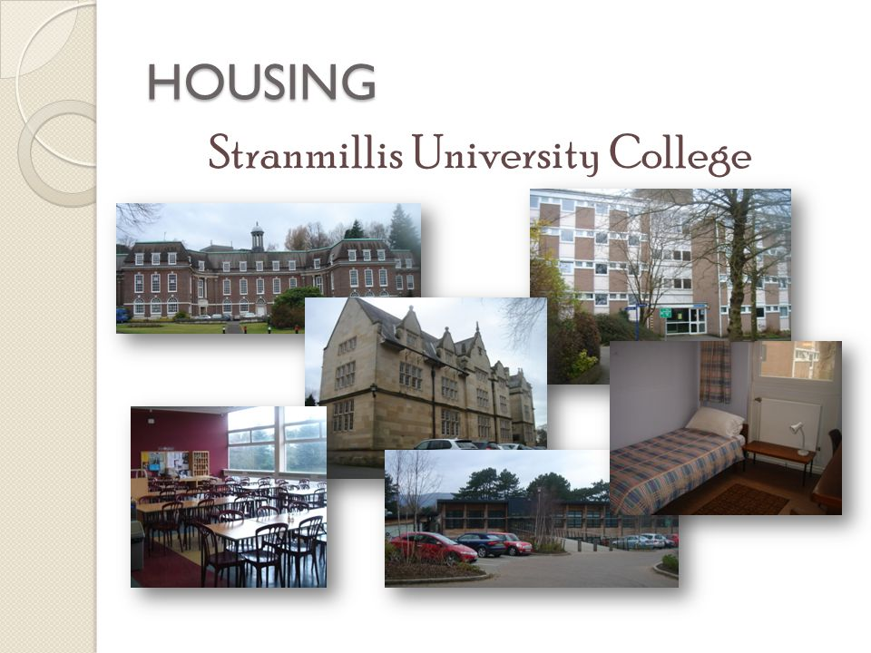 HOUSING Stranmillis University College