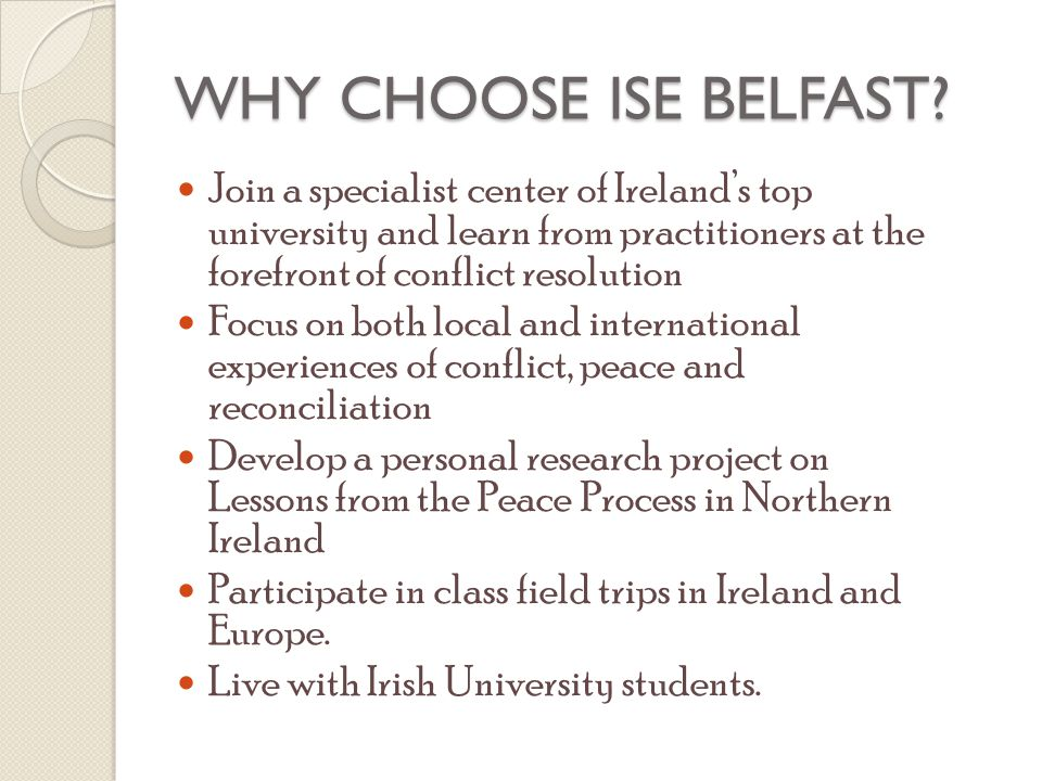 WHY CHOOSE ISE BELFAST.