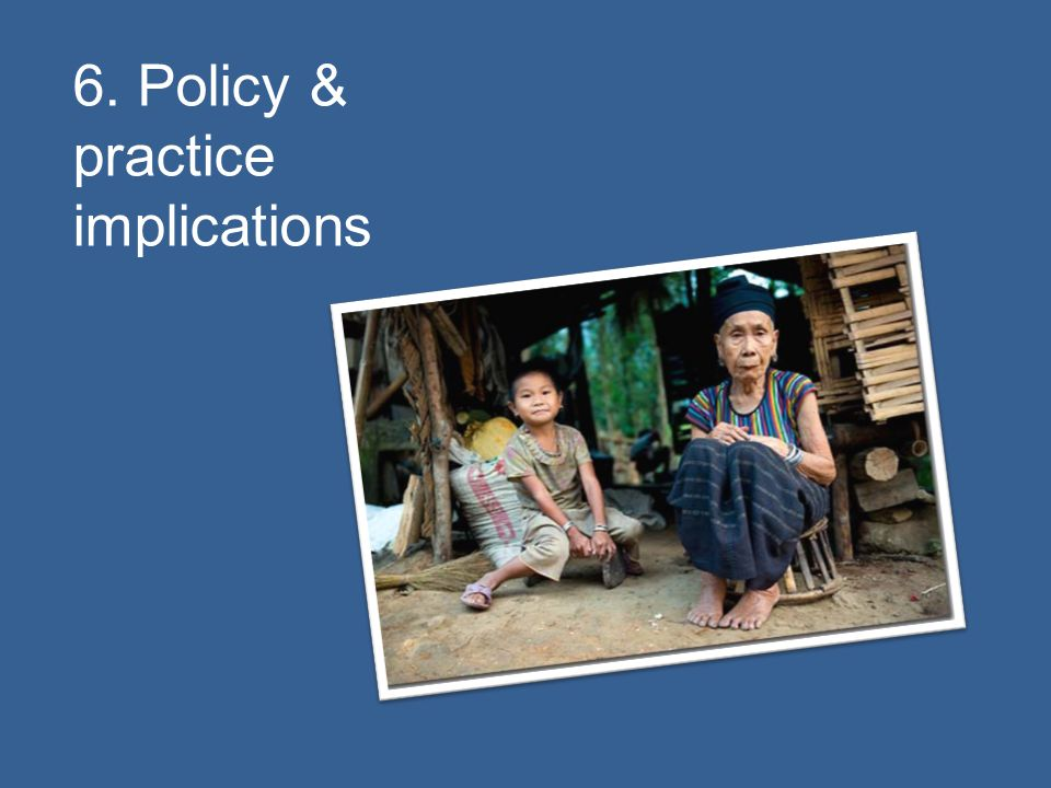 6. Policy & practice implications