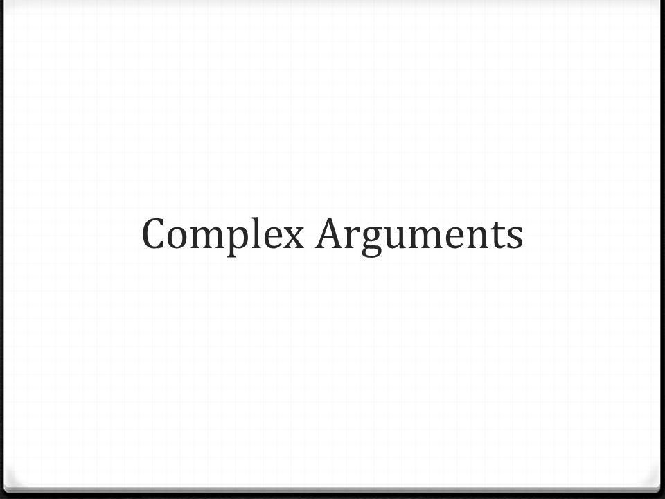 Complex Arguments