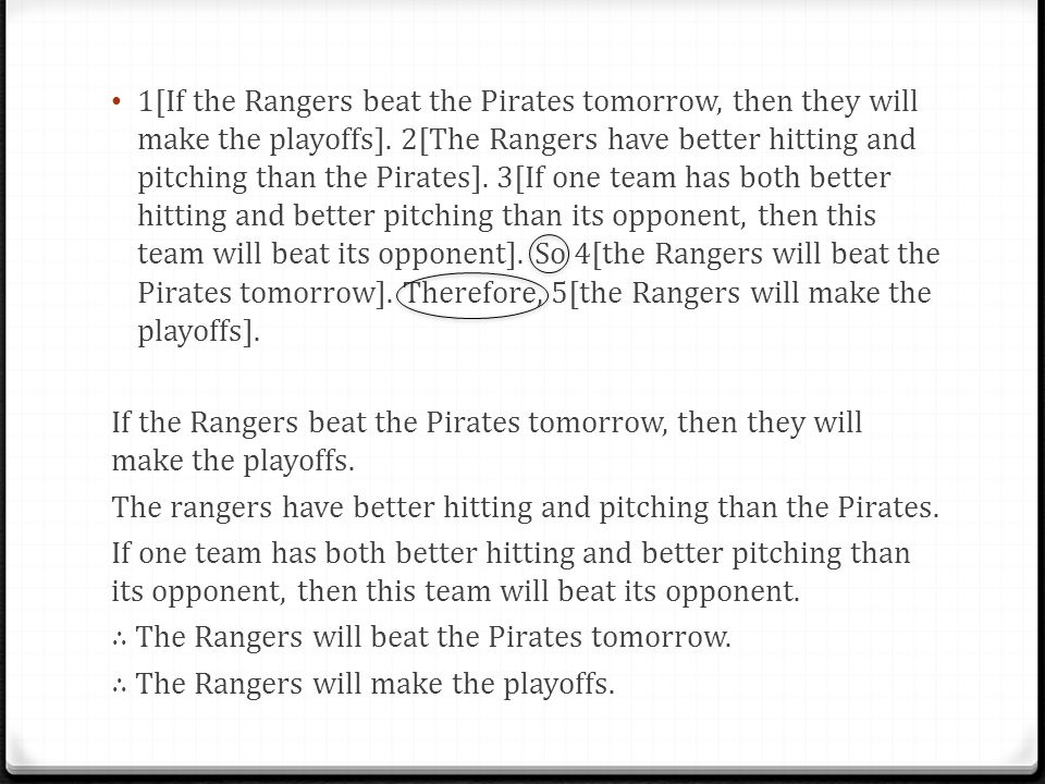 1[If the Rangers beat the Pirates tomorrow, then they will make the playoffs].