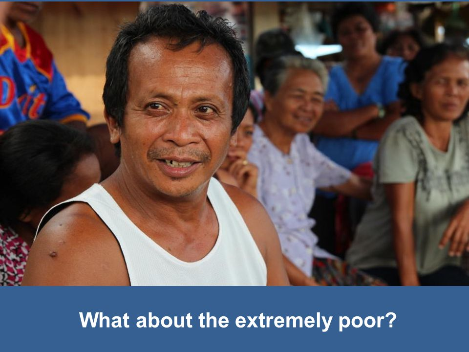 What about the extremely poor