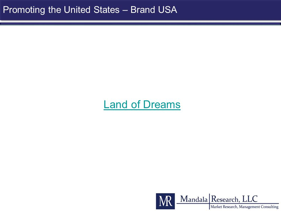 Promoting the United States – Brand USA Land of Dreams