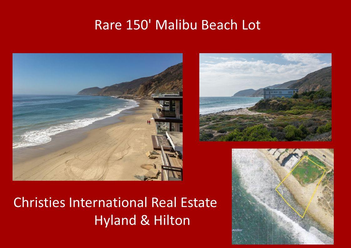 Rare 150 Malibu Beach Lot Christies International Real Estate Hyland & Hilton