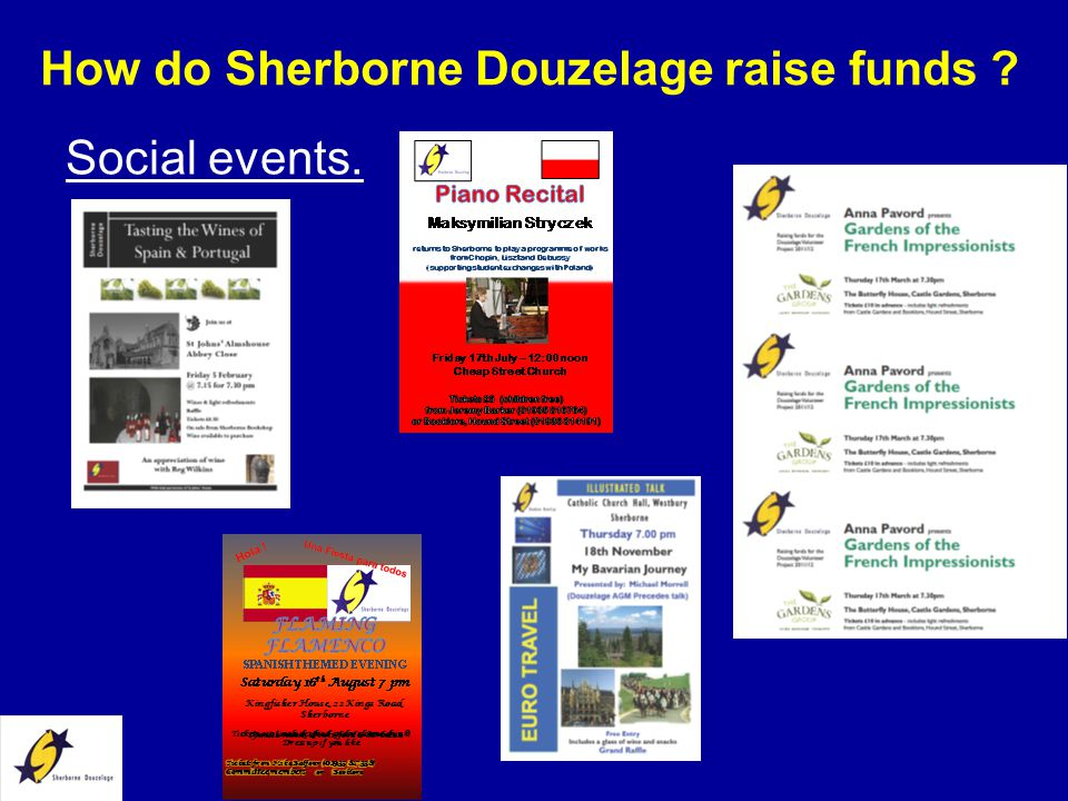 How do Sherborne Douzelage raise funds ? Social events.