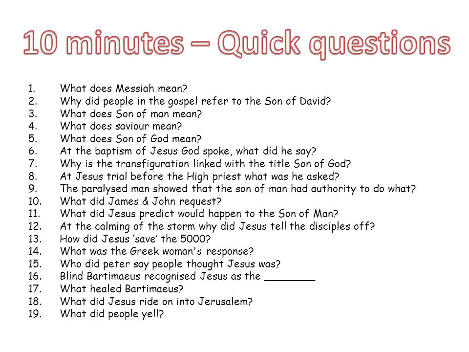1.What does Messiah mean. 2.Why did people in the gospel refer to the Son of David.