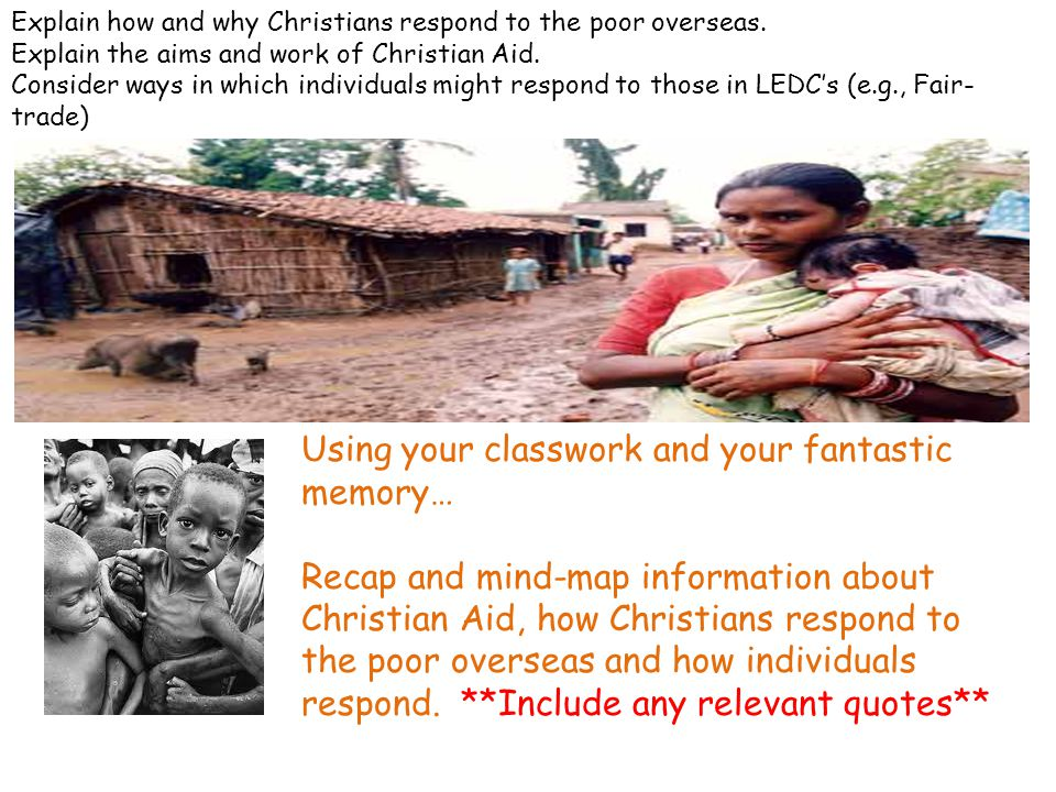 Explain how and why Christians respond to the poor overseas.