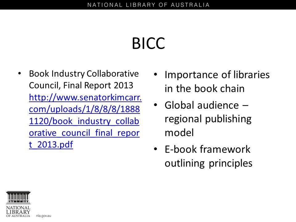 BICC Book Industry Collaborative Council, Final Report 2013 http://www.senatorkimcarr.
