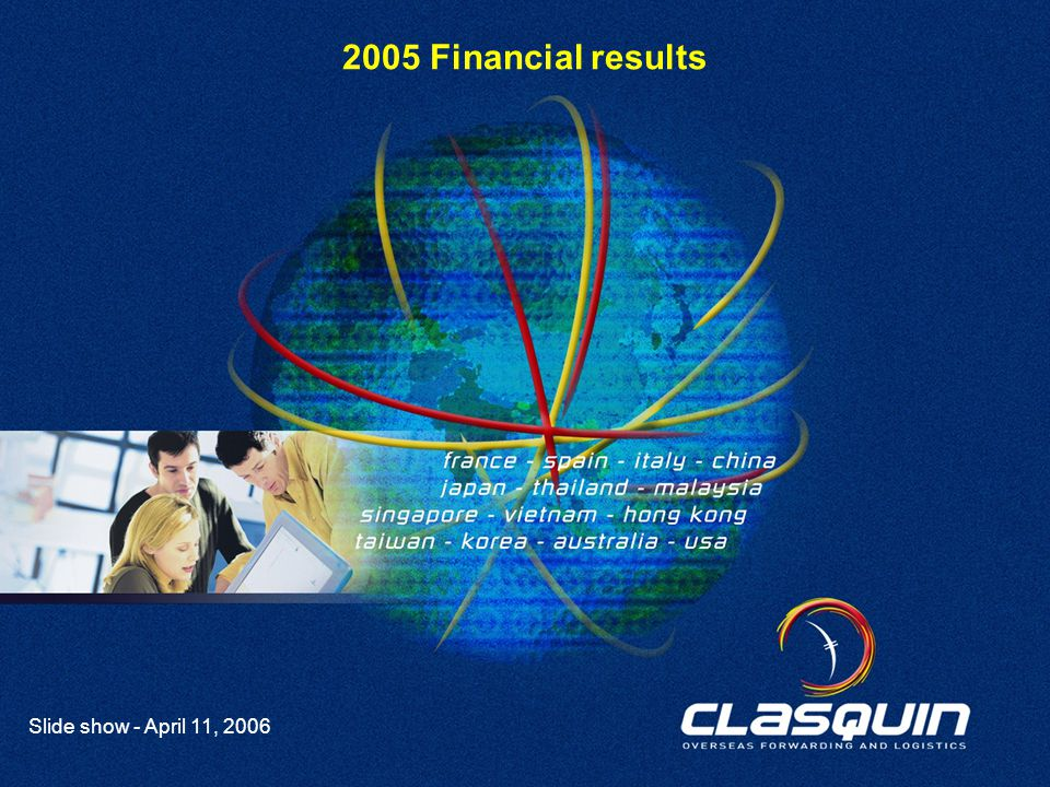 1 Slide show - April 11, 2006 2005 Financial results