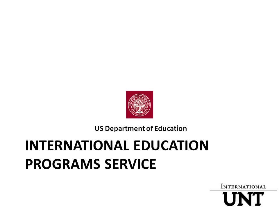 INTERNATIONAL EDUCATION PROGRAMS SERVICE US Department of Education