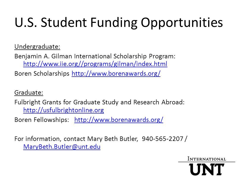 U.S. Student Funding Opportunities Undergraduate: Benjamin A.