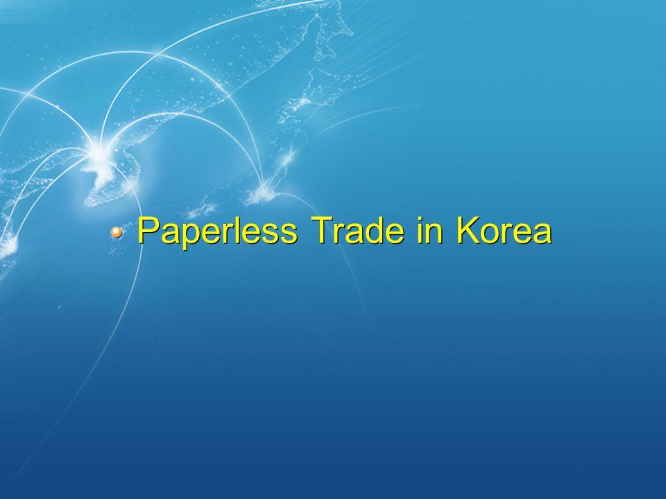 Paperless Trade in Korea