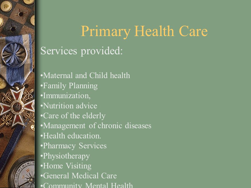 Access The reorganization and expansion of primary health care, more patients have access to core basic package of primary medical care The establishment of health districts and the availability of a health team comprised of family physicians and professional nursing staff, these centres now provide a more sustained and reliable package of services from 8.00 a.m.