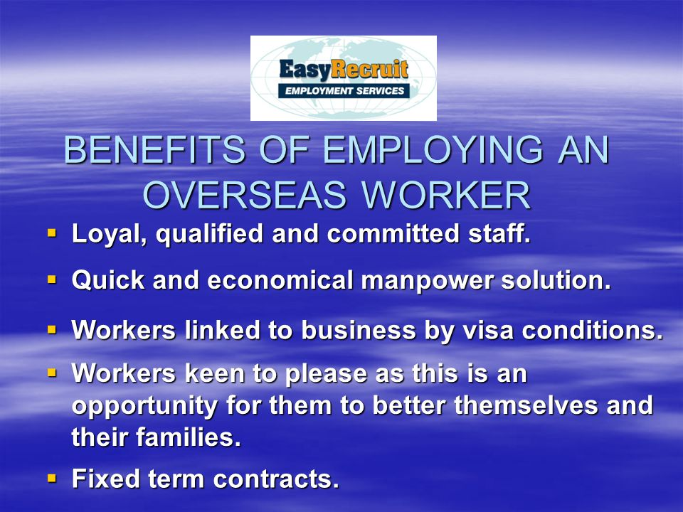  Loyal, qualified and committed staff.