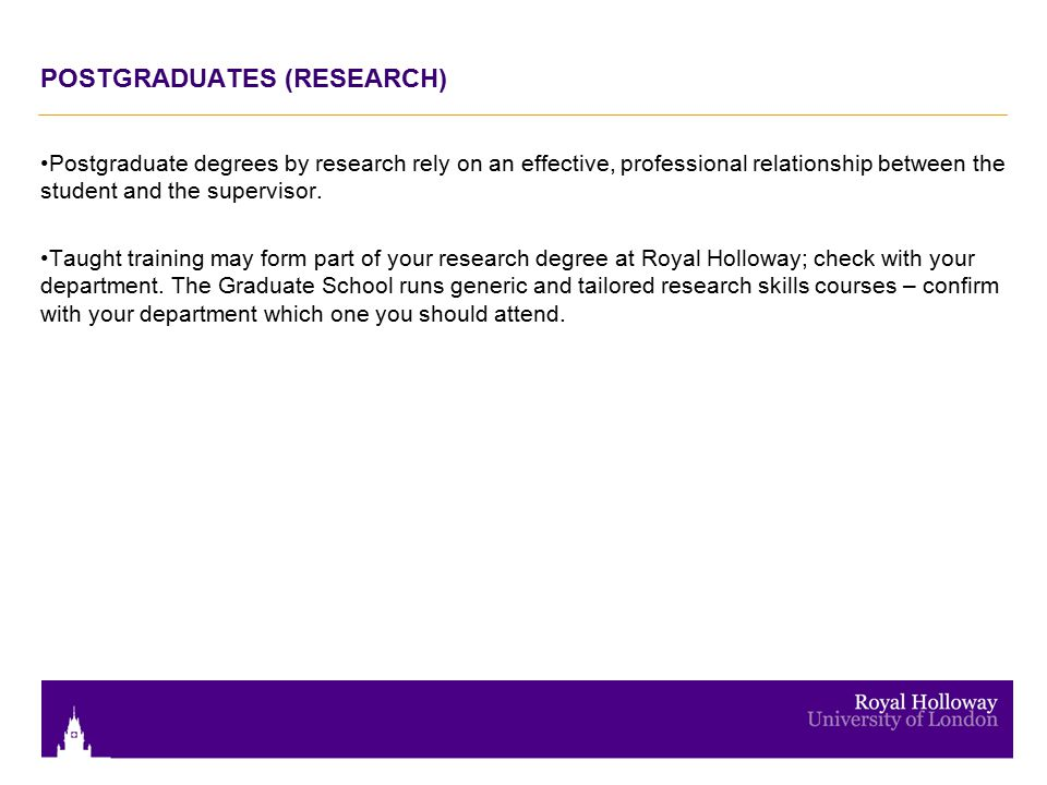 POSTGRADUATES (RESEARCH) Postgraduate degrees by research rely on an effective, professional relationship between the student and the supervisor. Taug