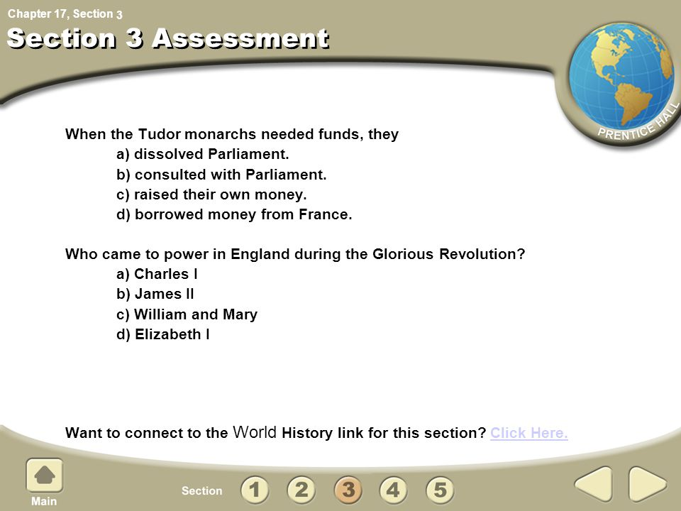 Chapter 17, Section When the Tudor monarchs needed funds, they a) dissolved Parliament.