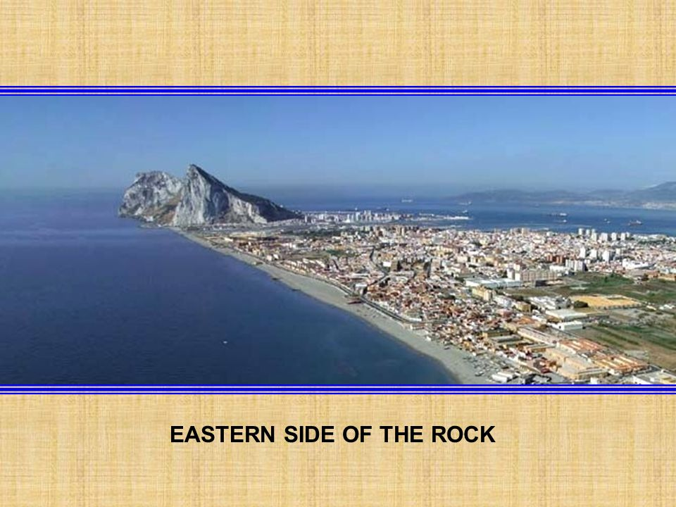 BAY OF GIBRALTAR AND BAY OF ALGECIRAS ROCK OF GIBRALTAR