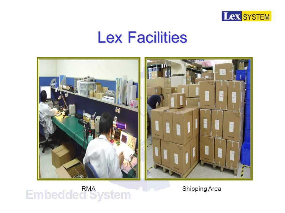 Lex Facilities RMAShipping Area