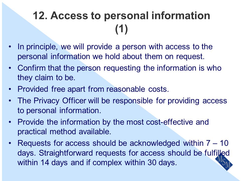 11. Security of personal information We take reasonable steps to protect the personal information we hold from misuse and unauthorised access, modific