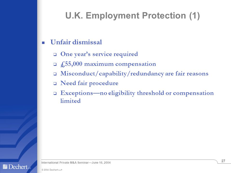 © 2004 Dechert LLP International Private M&A Seminar—June 16, 2004 27 U.K.