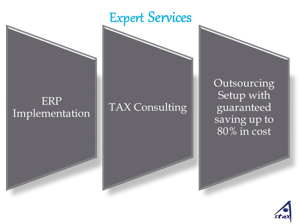 Expert Services ERP Implementation TAX Consulting Outsourcing Setup with guaranteed saving up to 80% in cost