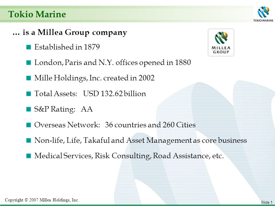 1 Copyright © 2007 Millea Holdings, Inc.