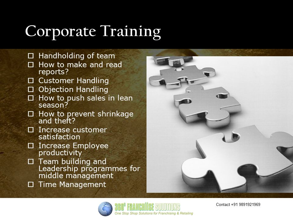 Contact +91 9891921969 Corporate Training  Handholding of team  How to make and read reports.