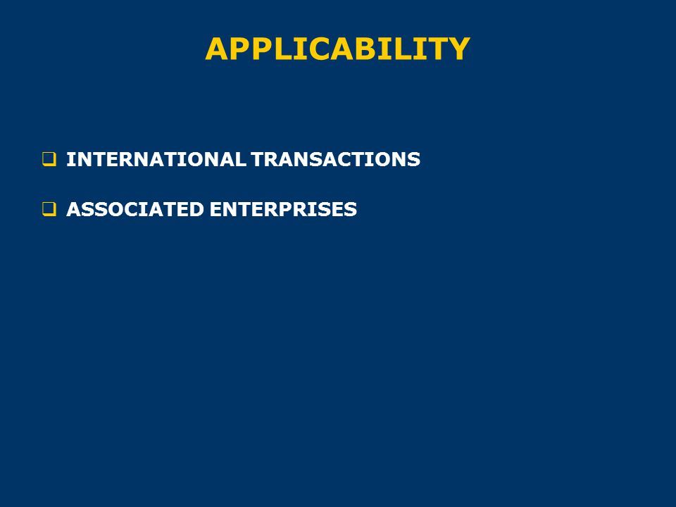 APPLICABILITY  INTERNATIONAL TRANSACTIONS  ASSOCIATED ENTERPRISES
