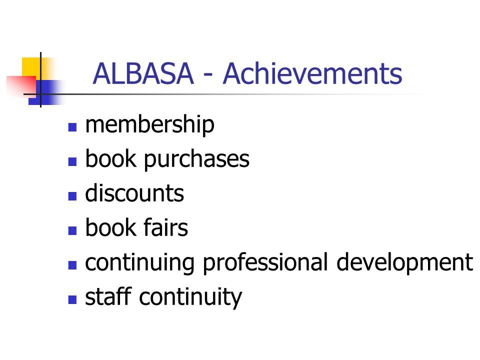 ALBASA - Achievements membership book purchases discounts book fairs continuing professional development staff continuity
