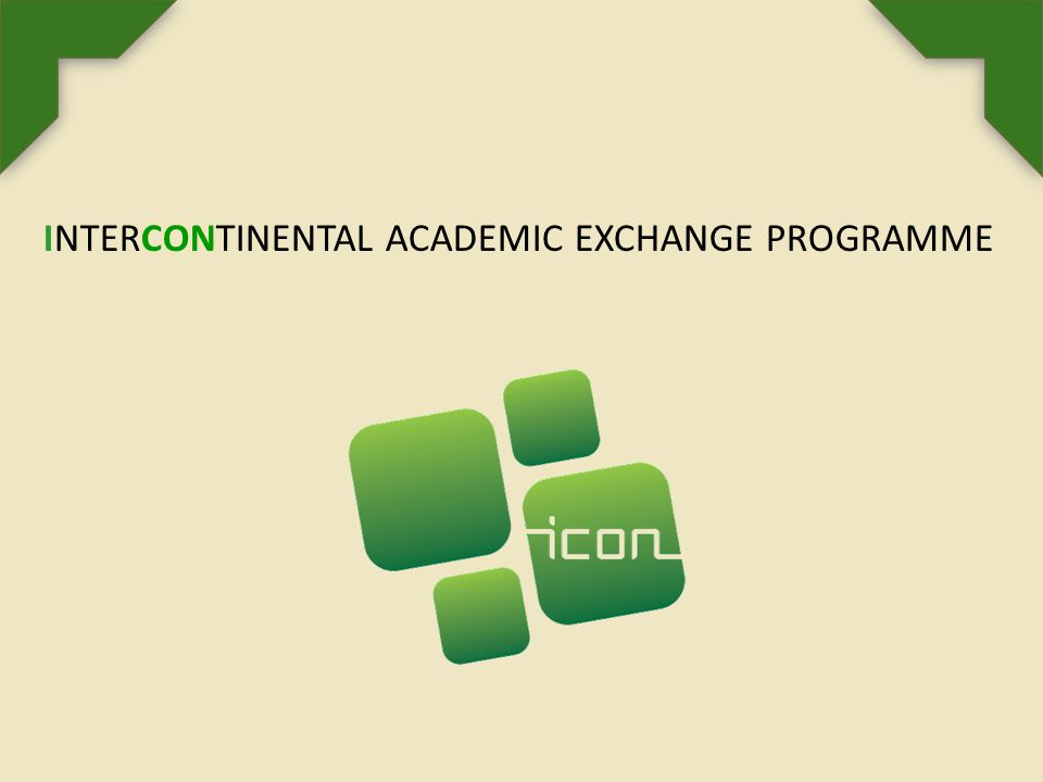 ABOUT ICON PROGRAMME The ICon Programme - Intercontinental Academic Exchange Programme is an international mobility initiative between higher education institutions belonging to the Santander Group European Universities' Association (SGroup) and their partner institutions from overseas.