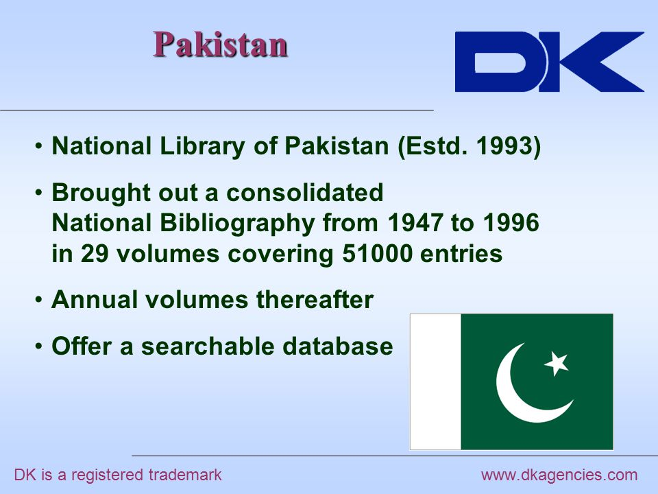 Pakistan www.dkagencies.com National Library of Pakistan (Estd.