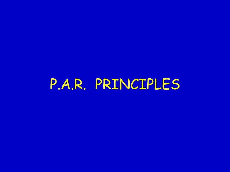 P.A.R. PRINCIPLES