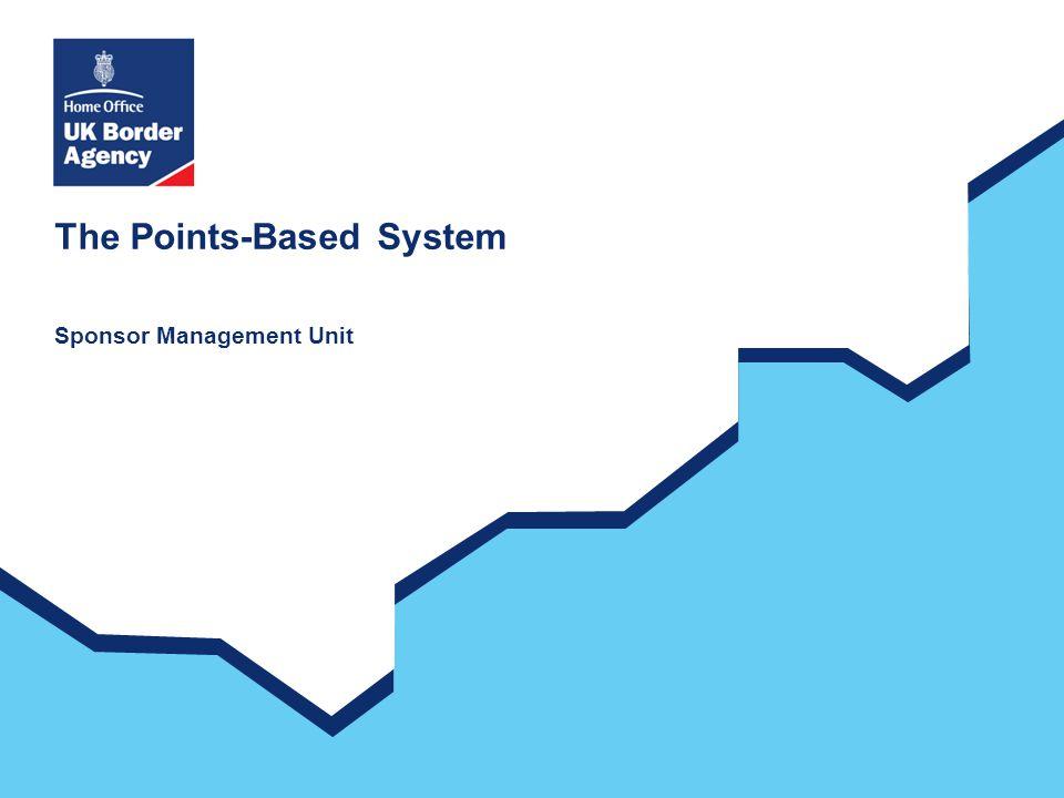 The Points-Based System Sponsor Management Unit