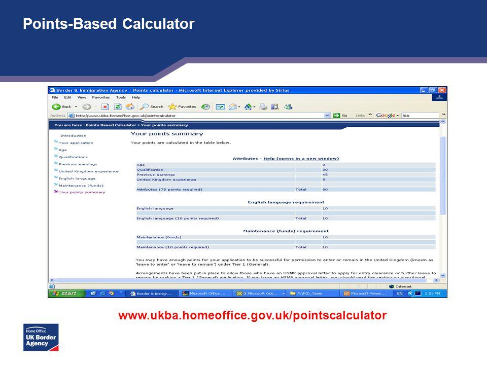 Points-Based Calculator www.ukba.homeoffice.gov.uk/pointscalculator