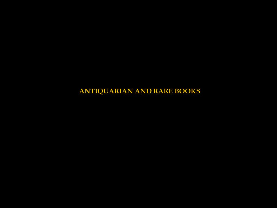 ANTIQUARIAN AND RARE BOOKS