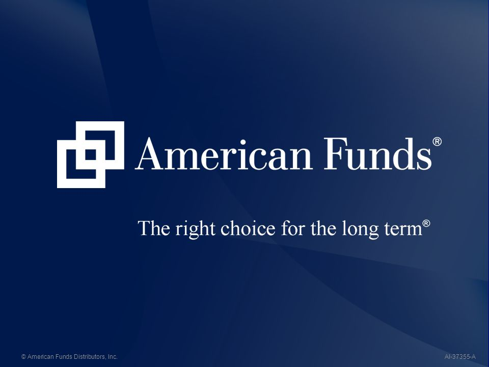 © American Funds Distributors, Inc.-AAI-37355