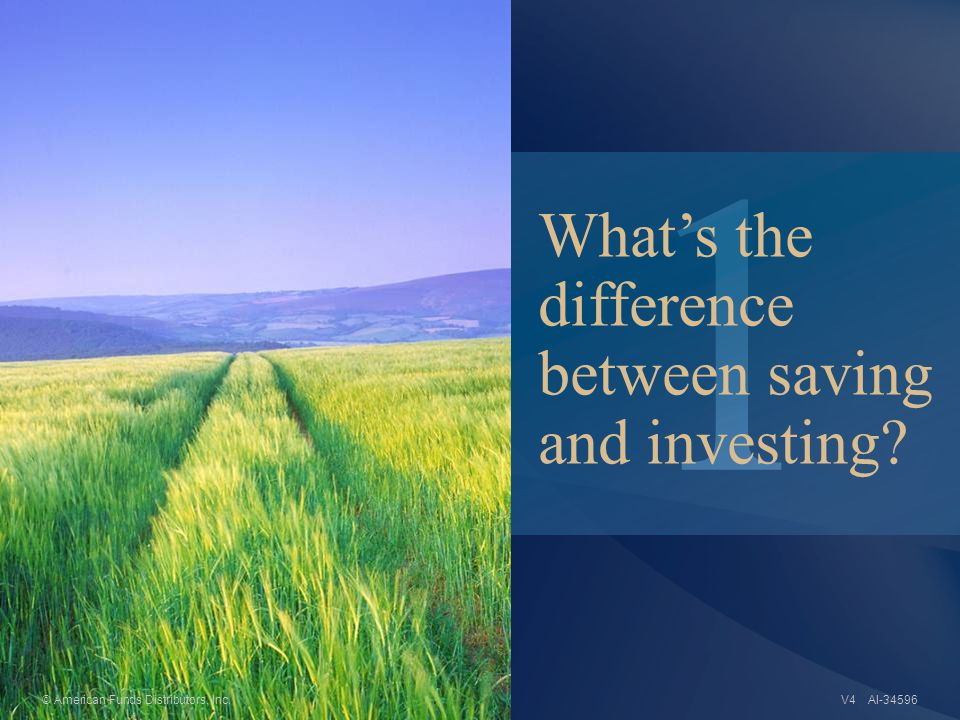1 AI-34596 What's the difference between saving and investing.