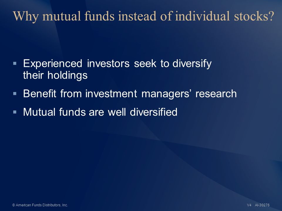 4 AI-34600 Is mutual fund investing safe? © American Funds Distributors, Inc.V4